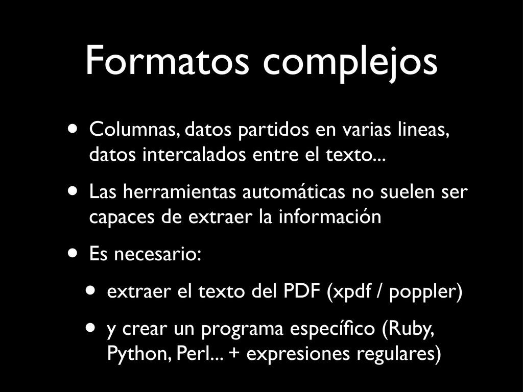 Formatos complejos • Columnas, datos partidos e...