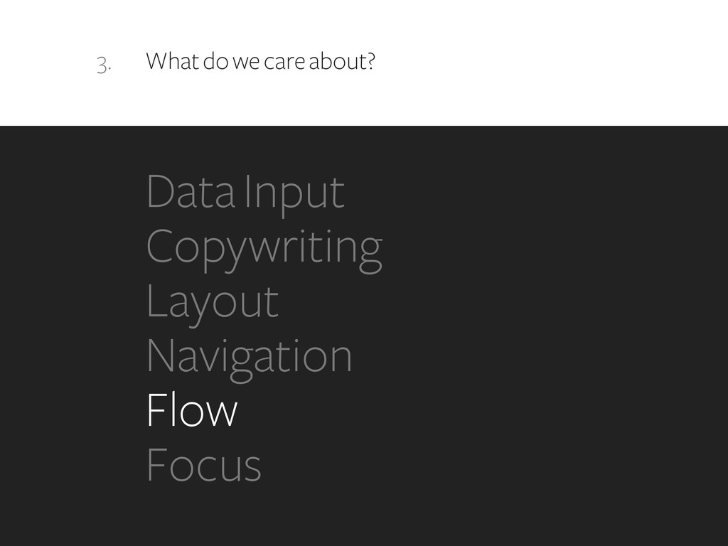 3. What do we care about? Data Input Copywritin...