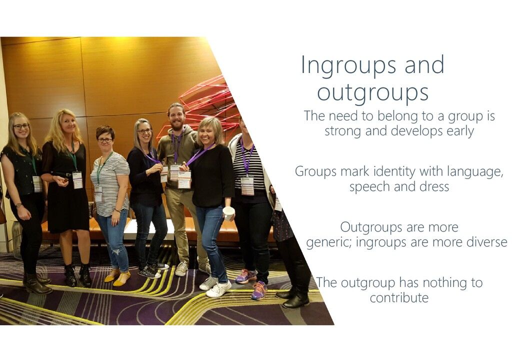 Ingroups and outgroups The need to belong to a ...