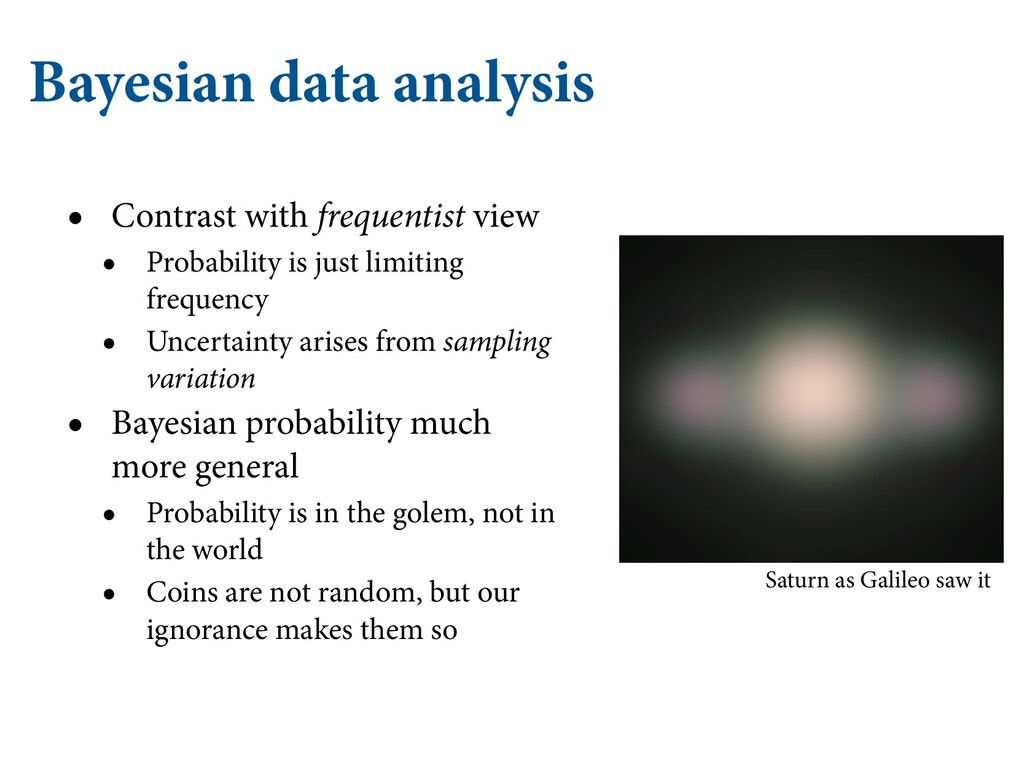 Bayesian data analysis • Contrast with frequent...
