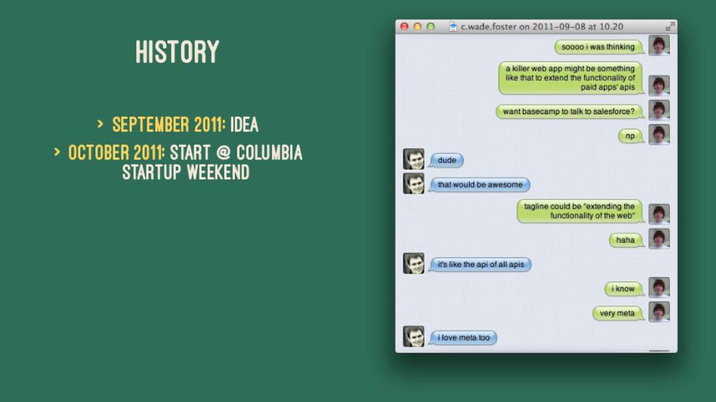 HISTORY > September 2011: Idea > October 2011: ...
