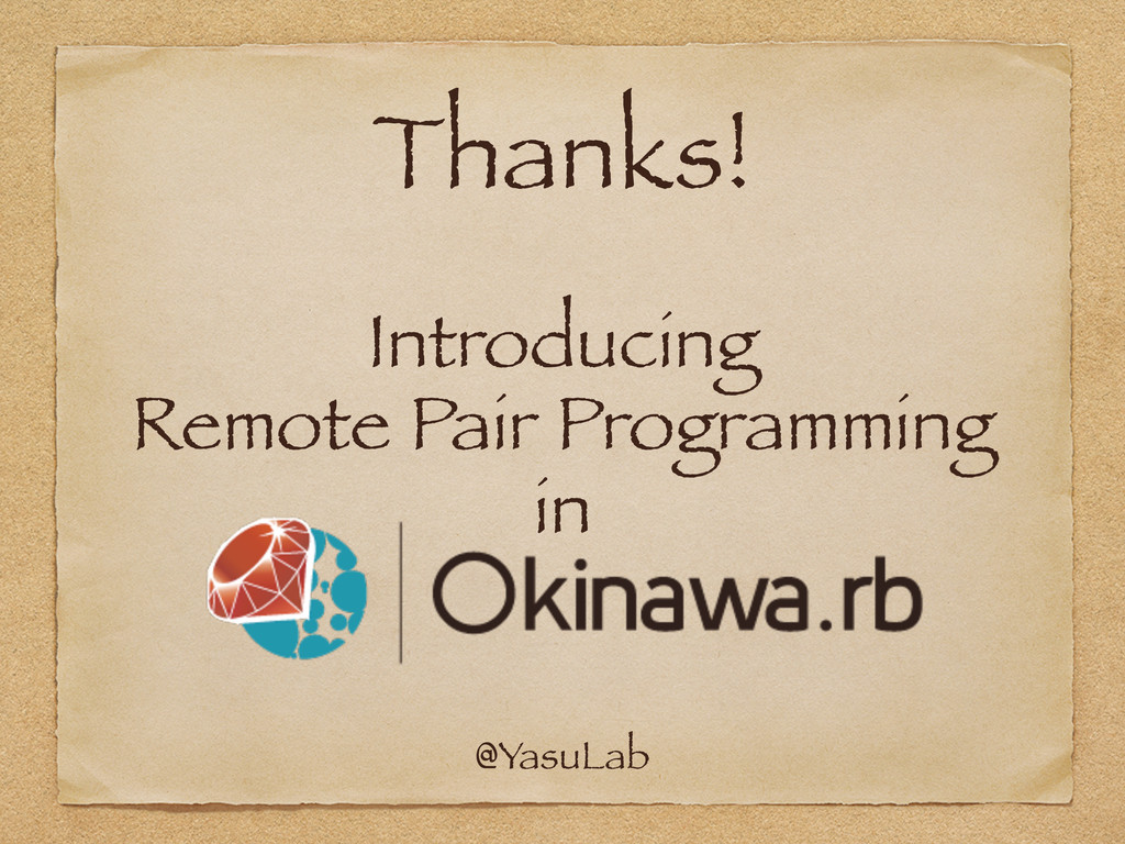 Introducing Remote Pair Programming in @YasuLab...