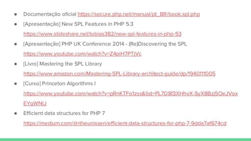 ● Documentação oficial https://secure.php.net/m...