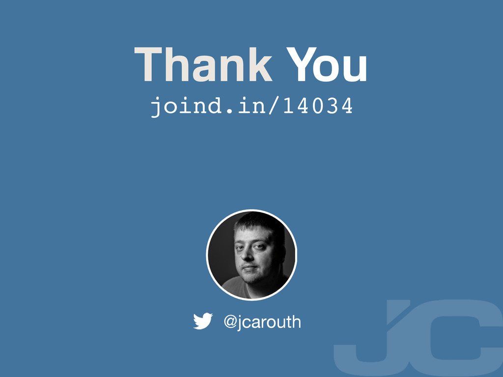 Thank You @jcarouth joind.in/14034