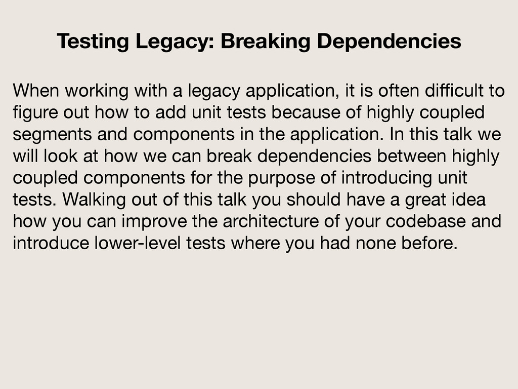 When working with a legacy application, it is o...