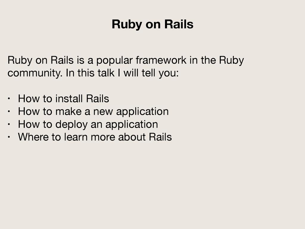Ruby on Rails is a popular framework in the Rub...