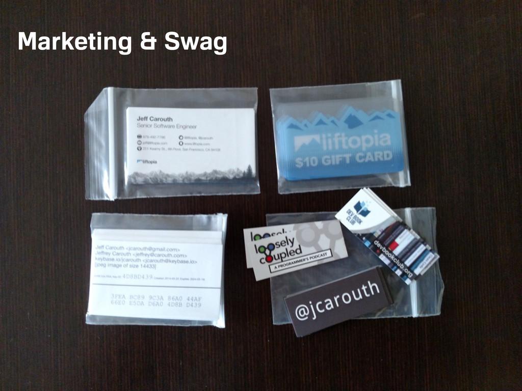 Marketing & Swag