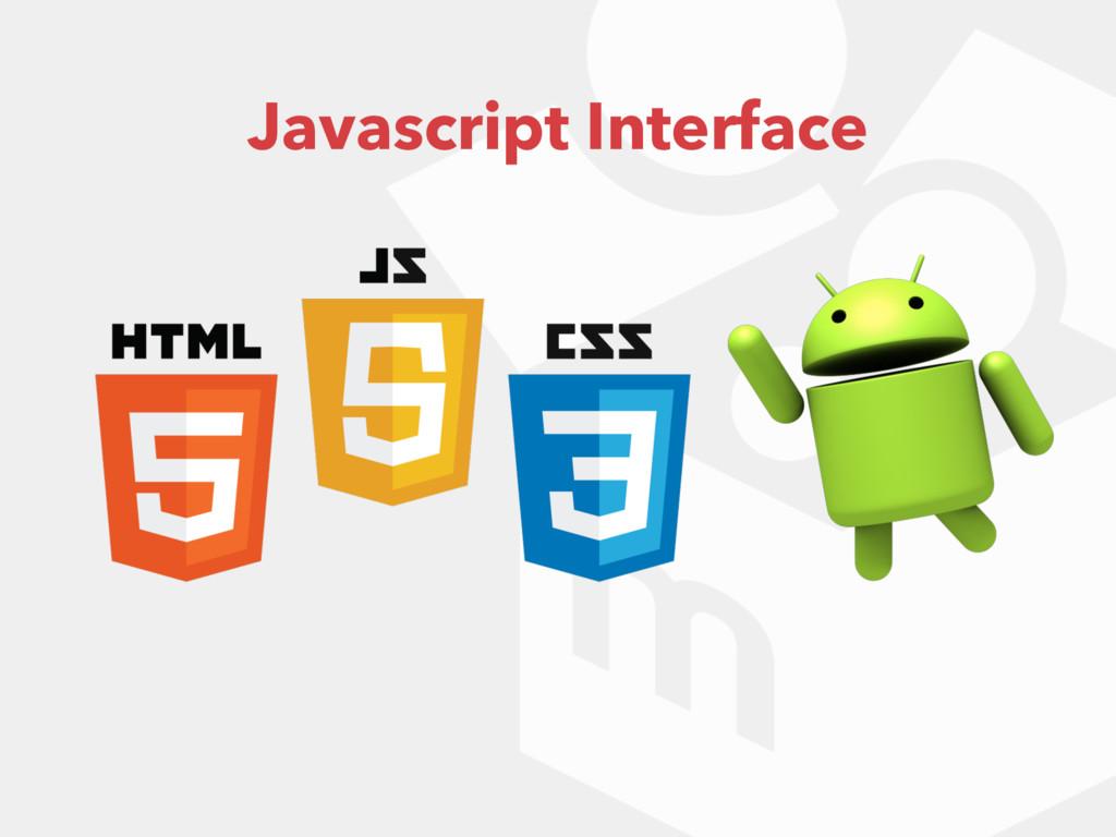 Javascript Interface