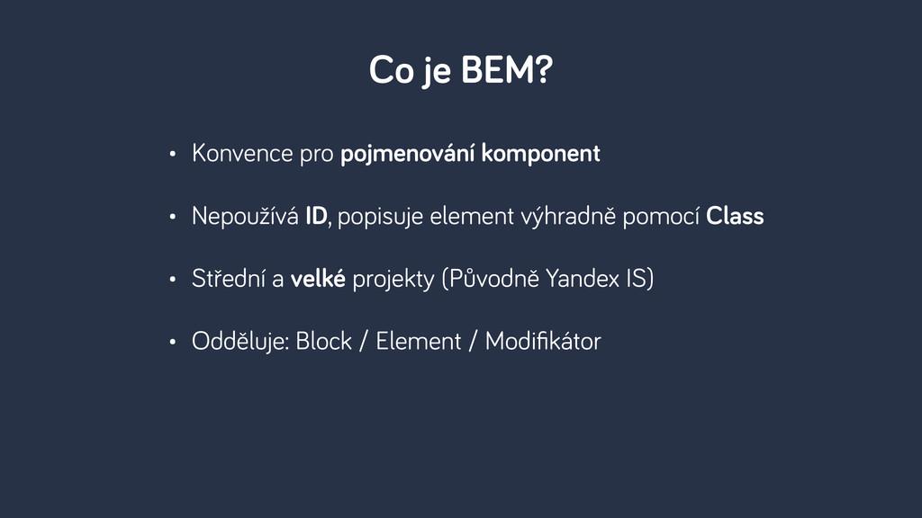 • Konvence pro pojmenování komponent • Nepoužív...