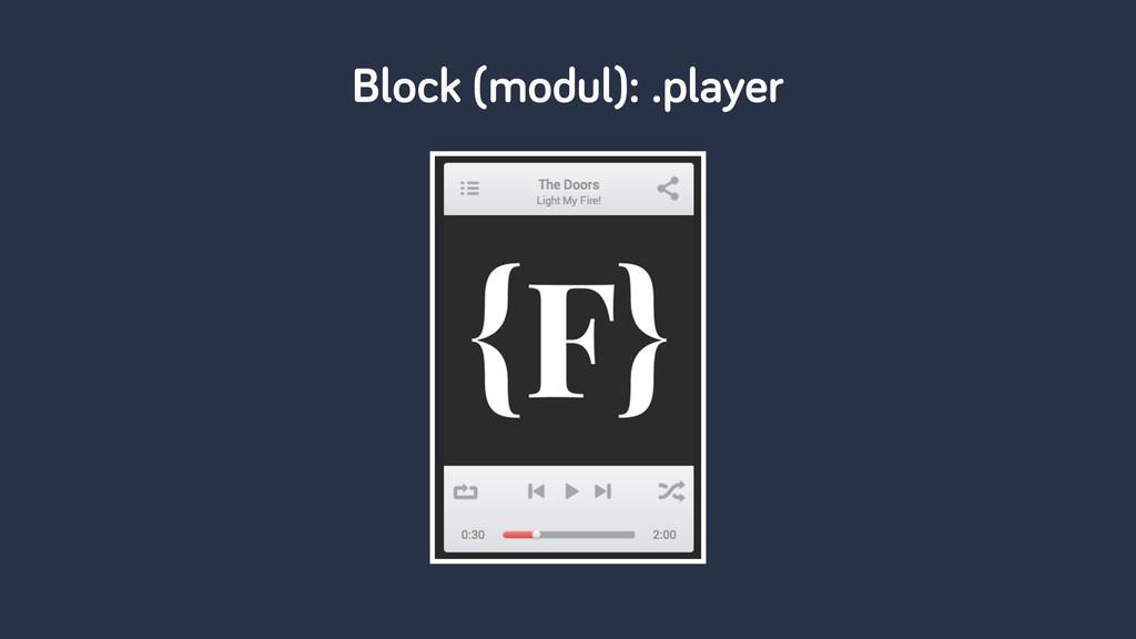 Block (modul): .player