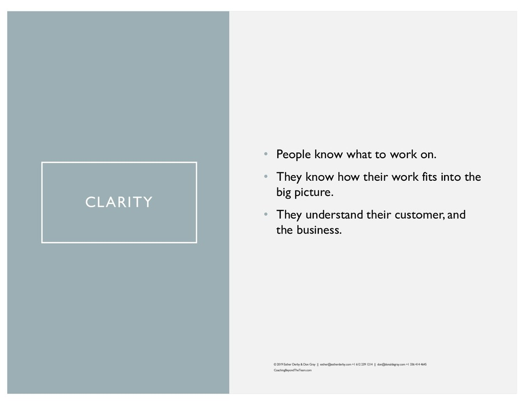 CLARITY • People know what to work on. • They k...