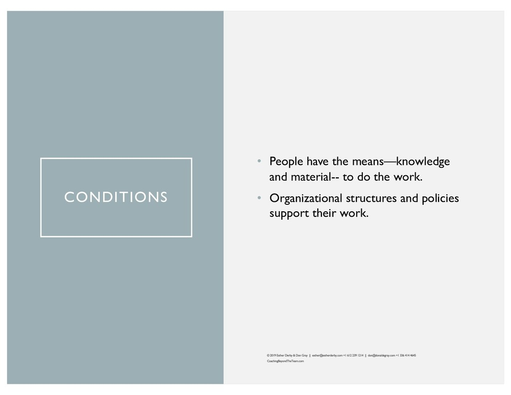 CONDITIONS • People have the means—knowledge an...