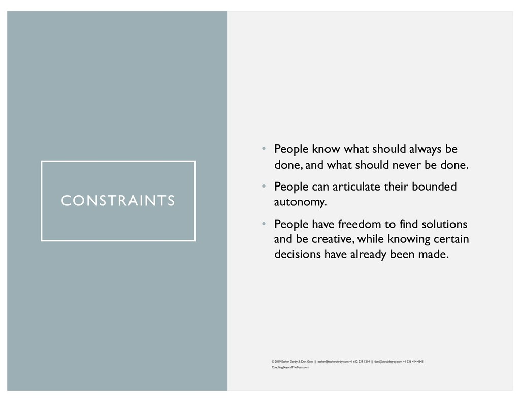 CONSTRAINTS • People know what should always be...