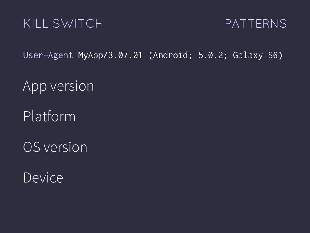 App version Platform OS version Device User-Age...