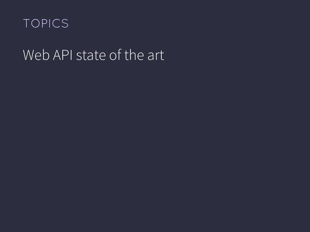 Web API state of the art TOPICS