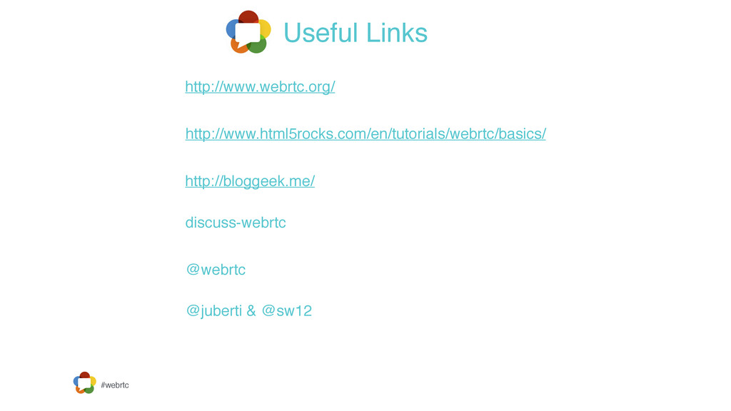 #webrtc Useful Links http://www.webrtc.org/ htt...