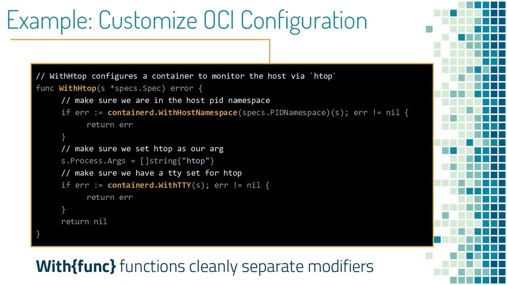 Example: Customize OCI Configuration // WithHto...
