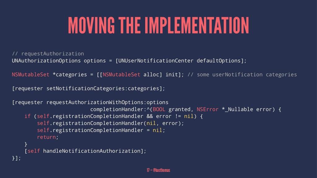 MOVING THE IMPLEMENTATION // requestAuthorizati...
