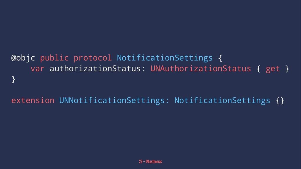 @objc public protocol NotificationSettings { va...