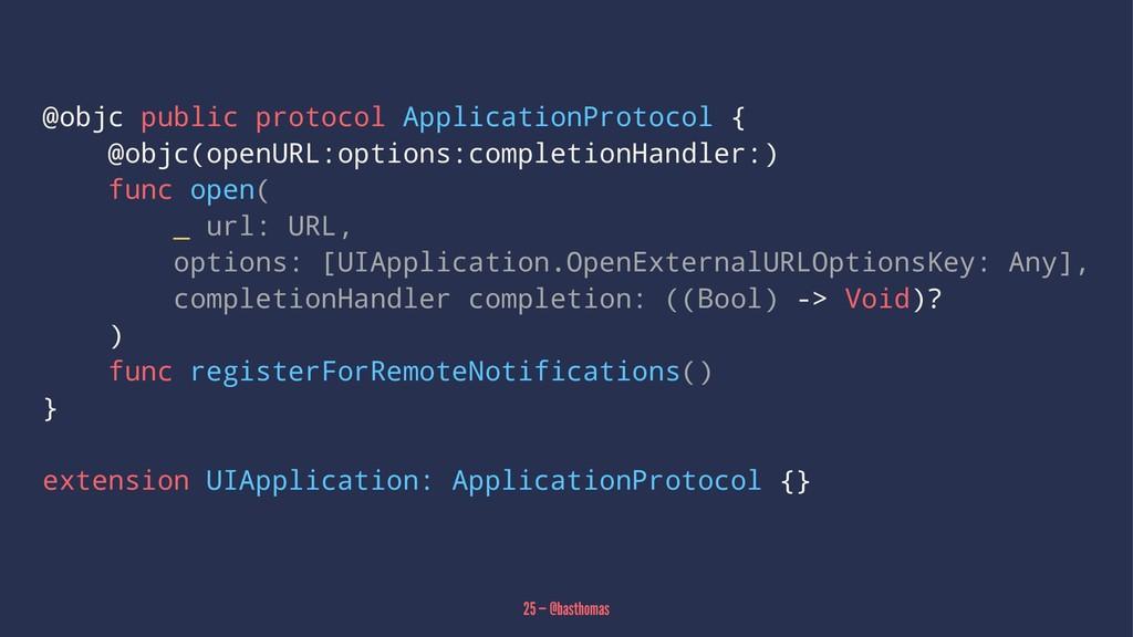 @objc public protocol ApplicationProtocol { @ob...