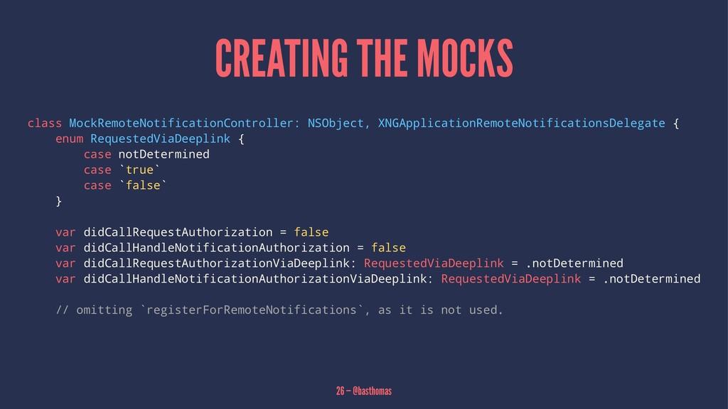CREATING THE MOCKS class MockRemoteNotification...