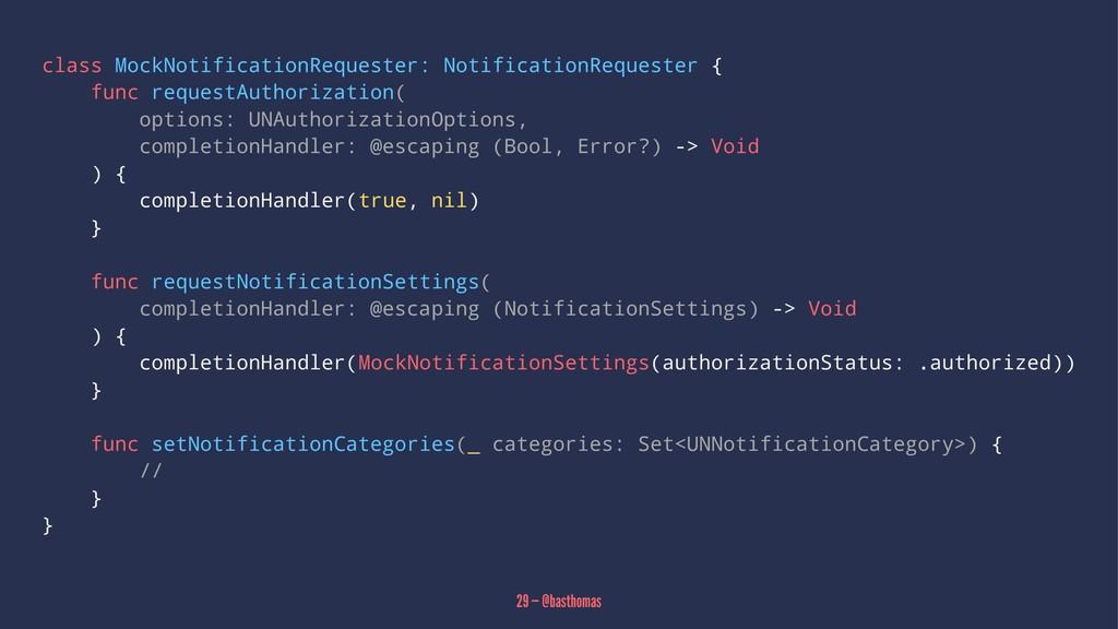 class MockNotificationRequester: NotificationRe...