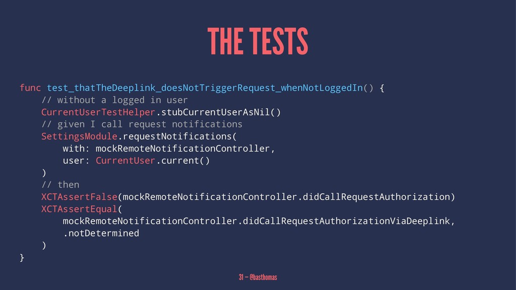 THE TESTS func test_thatTheDeeplink_doesNotTrig...