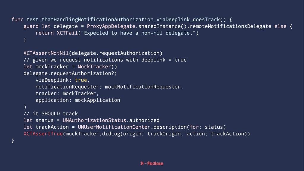 func test_thatHandlingNotificationAuthorization...