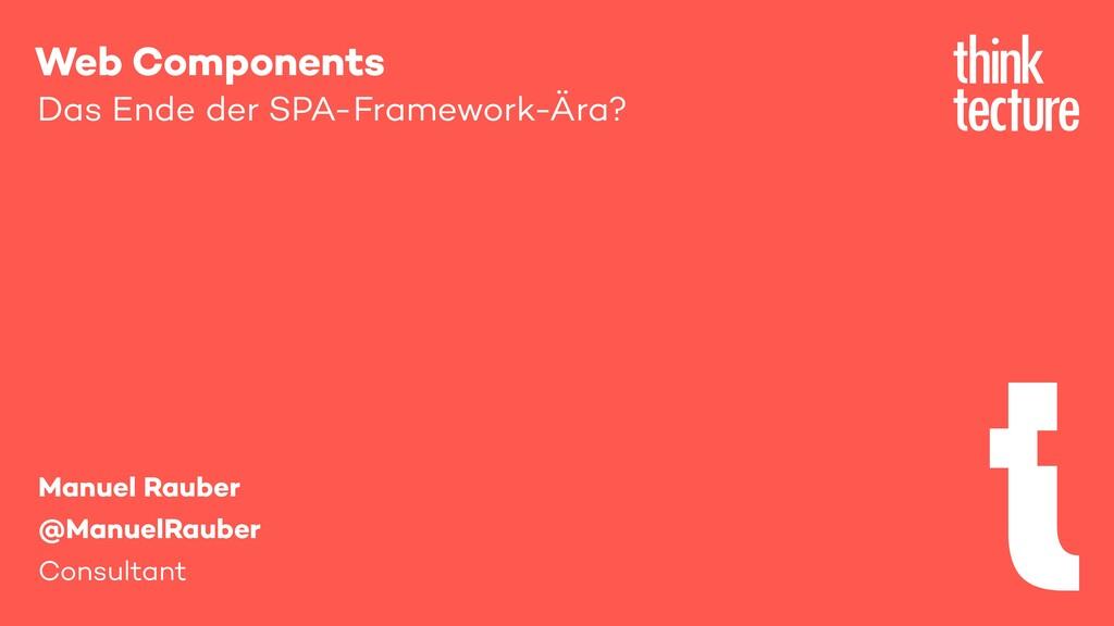 Web Components Das Ende der SPA-Framework-Ära? ...