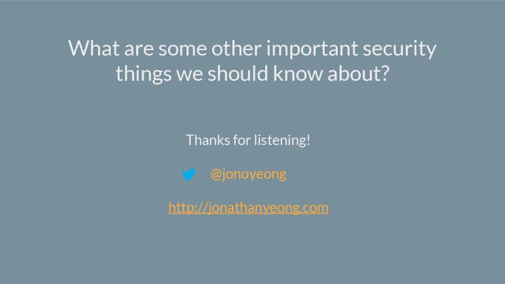 Thanks for listening! @jonoyeong http://jonatha...