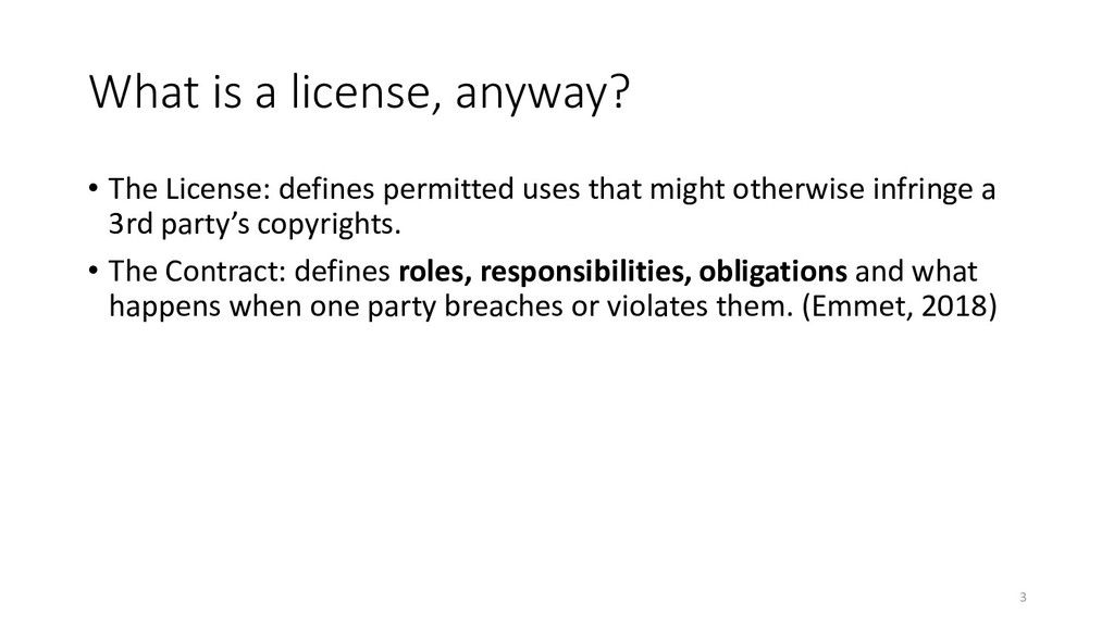 What is a license, anyway? • The License: defin...