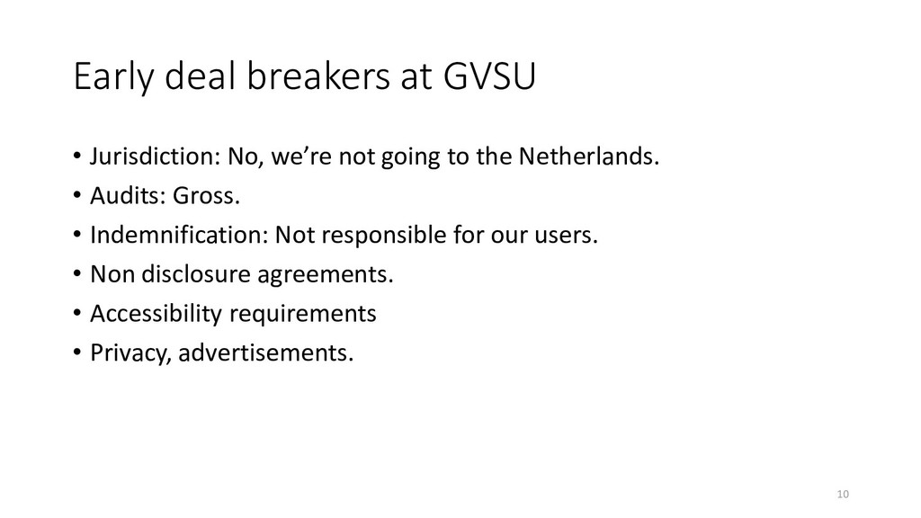 Early deal breakers at GVSU • Jurisdiction: No,...