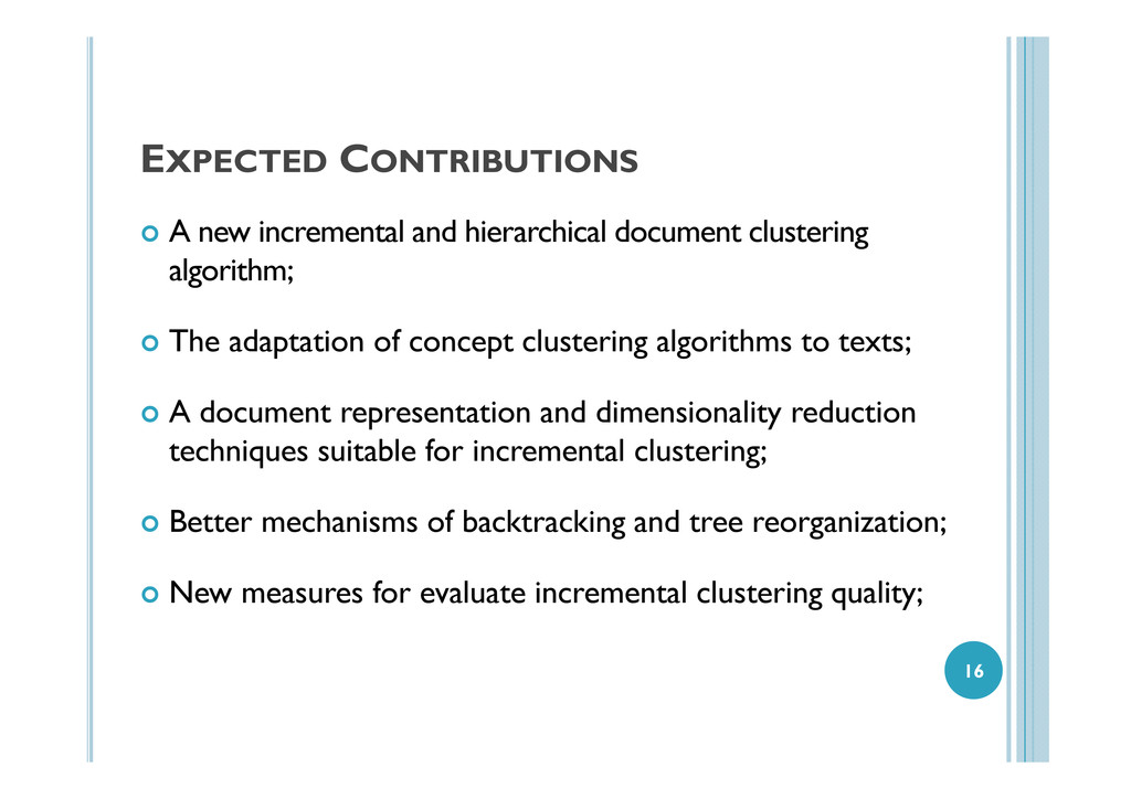 EXPECTED CONTRIBUTIONS A new incremental and hi...