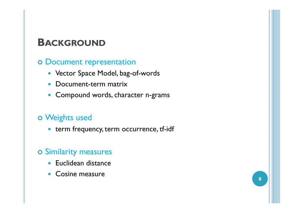 BACKGROUND Document representation Vector Space...