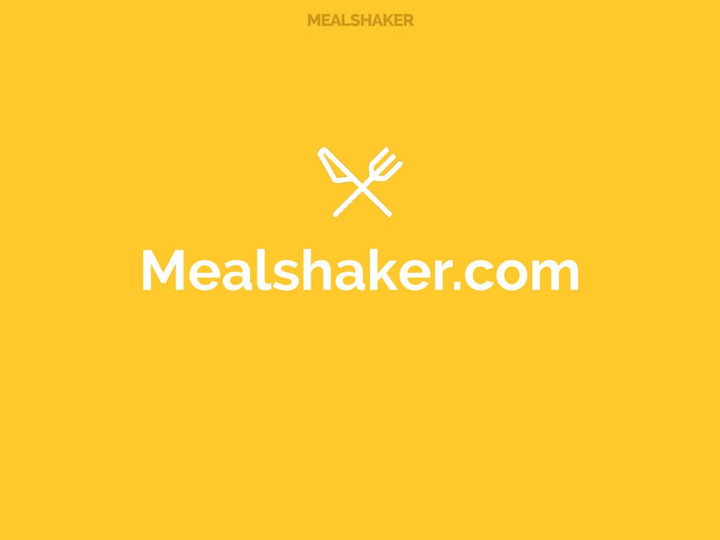 MEALSHAKER Mealshaker.com