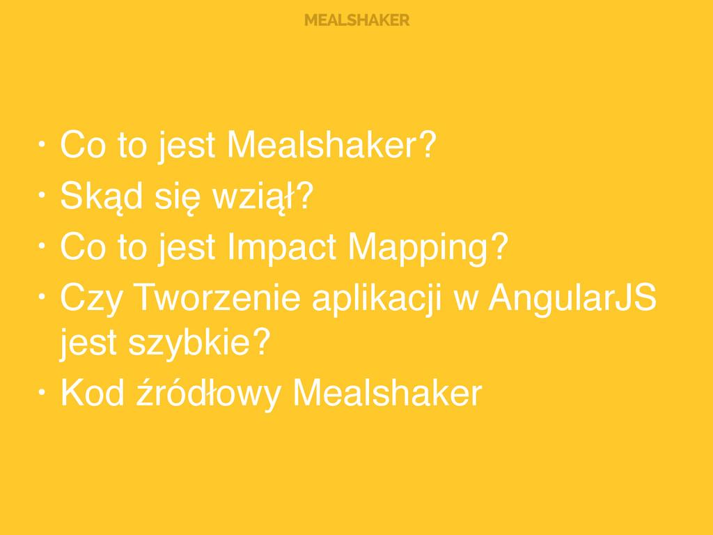MEALSHAKER • Co to jest Mealshaker?! • Skąd się...