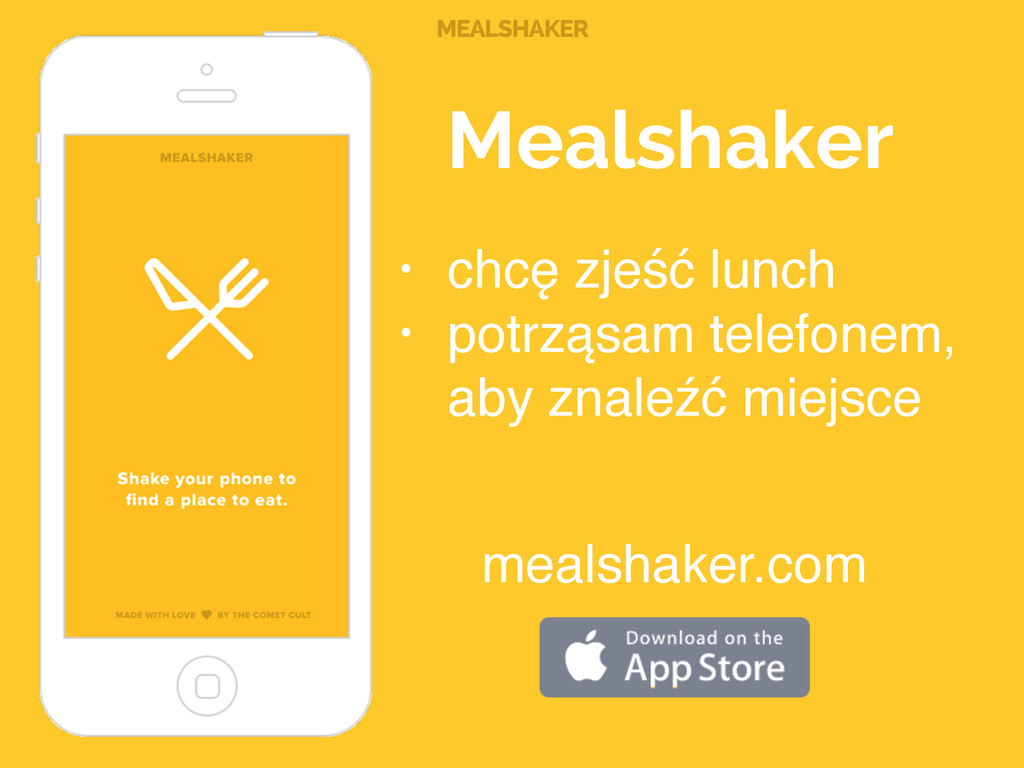 MEALSHAKER • chcę zjeść lunch! • potrząsam tele...