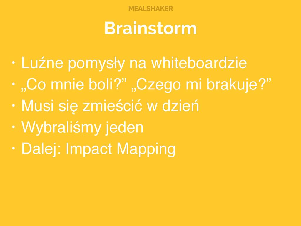 MEALSHAKER Brainstorm • Luźne pomysły na whiteb...