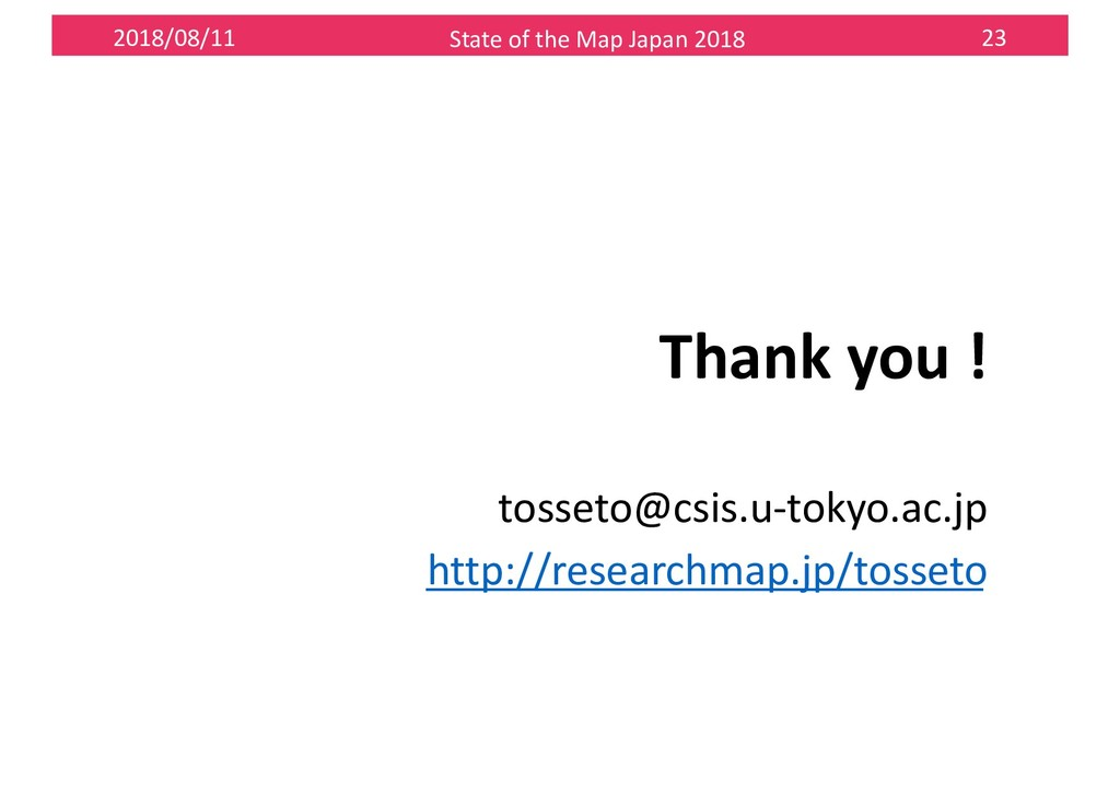 2018/08/11 State of the Map Japan 2018 23 Thank...