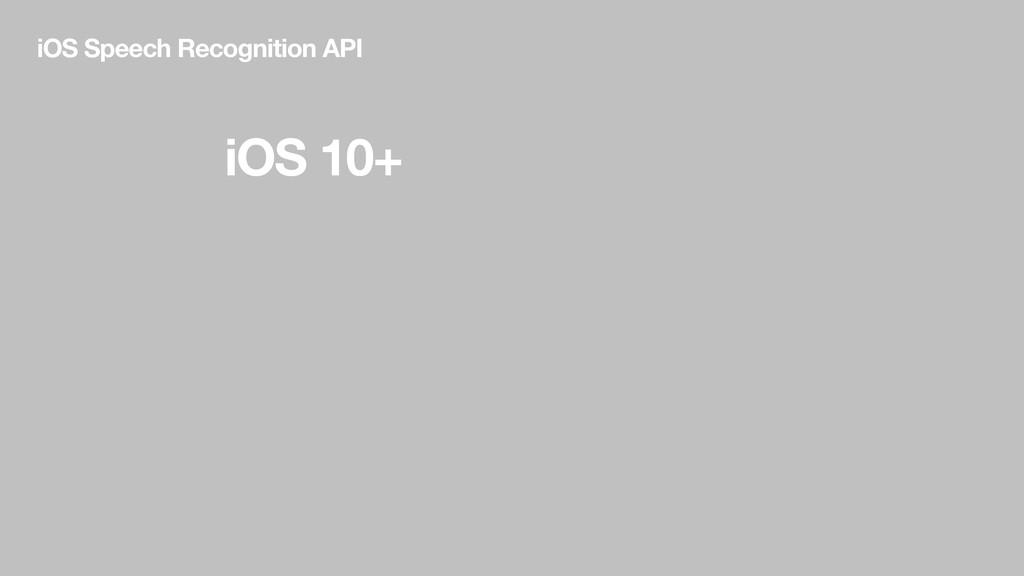 iOS 10+ iOS Speech Recognition API