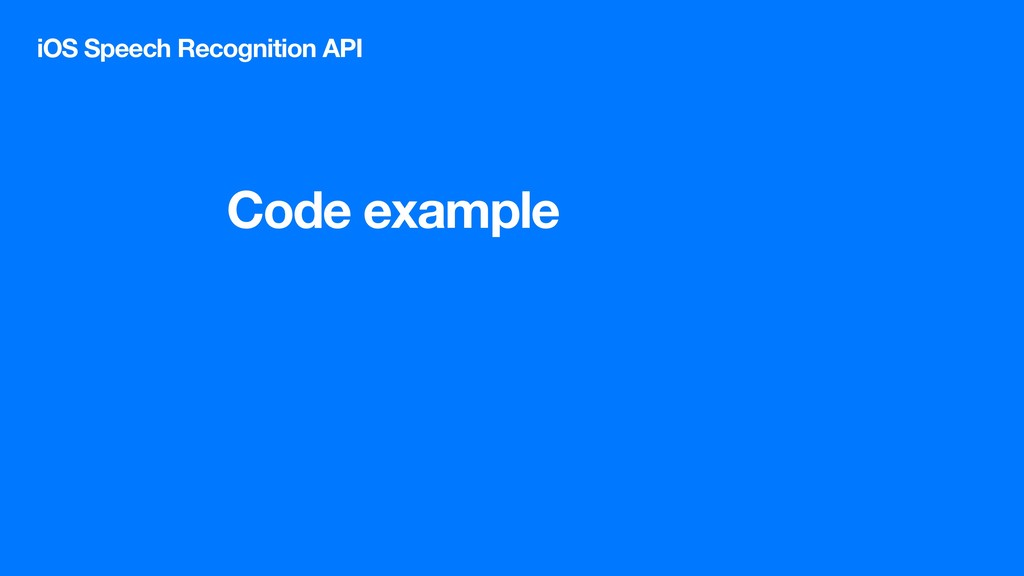 Code example iOS Speech Recognition API