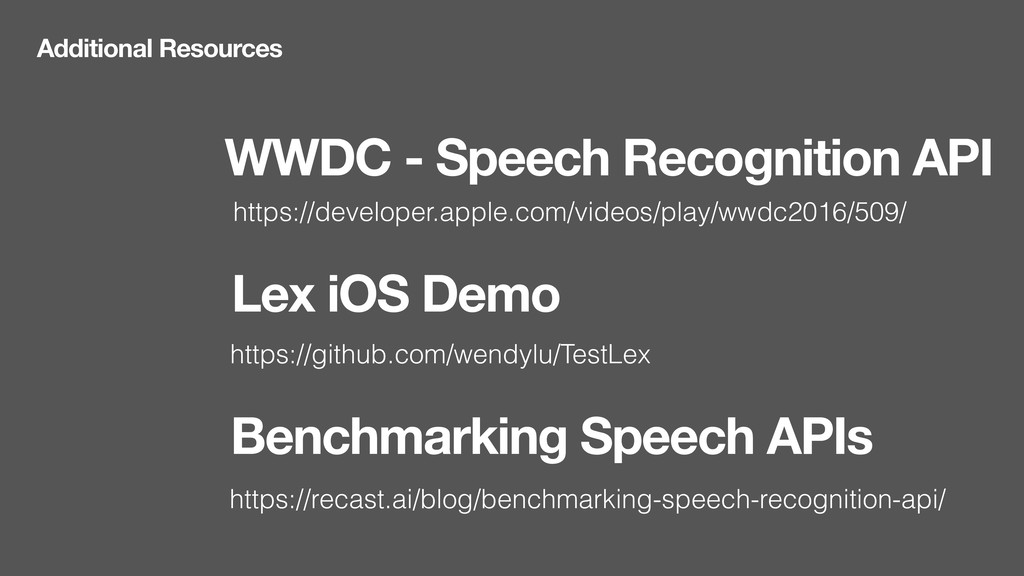 Additional Resources WWDC - Speech Recognition ...