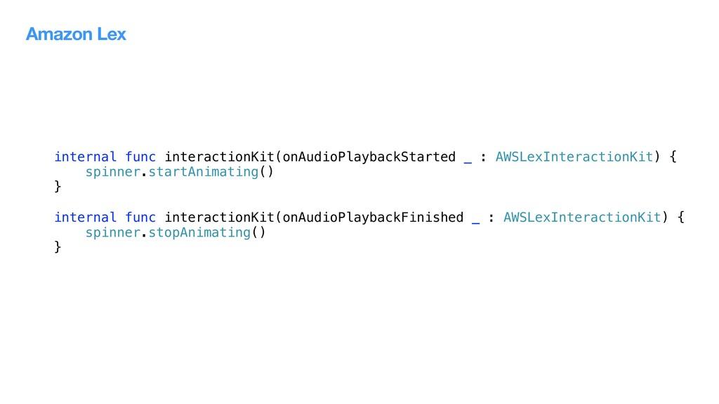 internal func interactionKit(onAudioPlaybackSta...