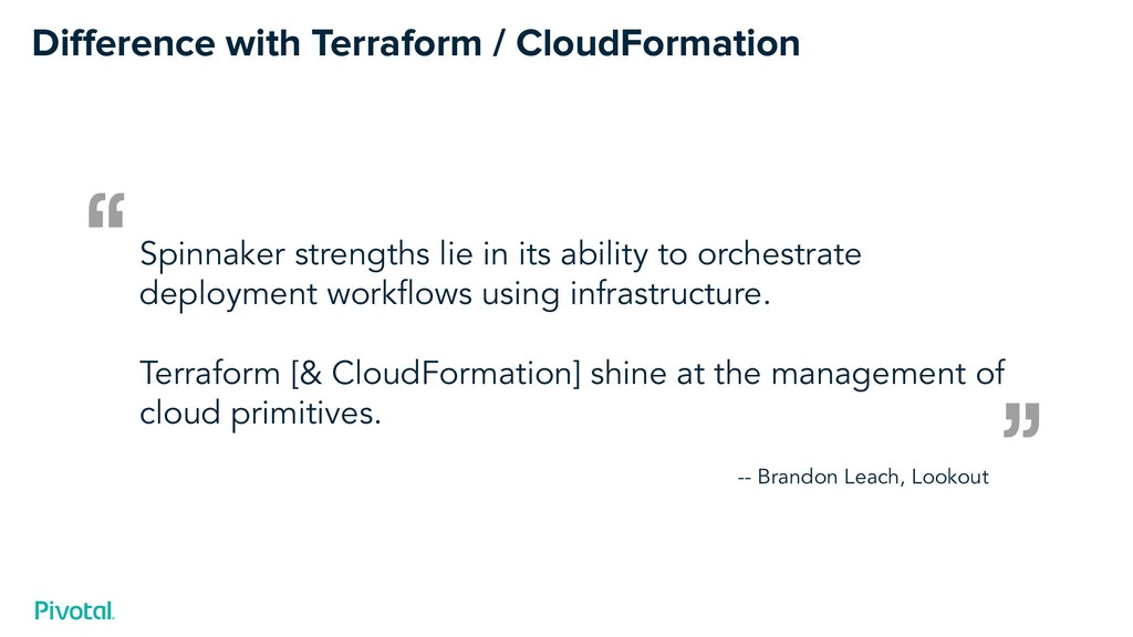 Difference with Terraform / CloudFormation Spinn...
