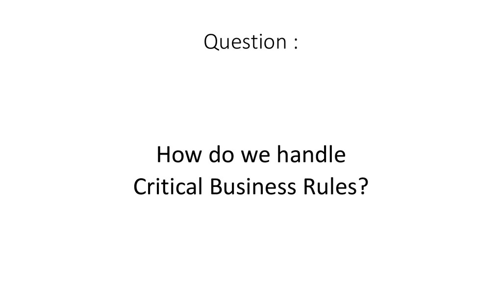 Question :  How do we handle Cri...