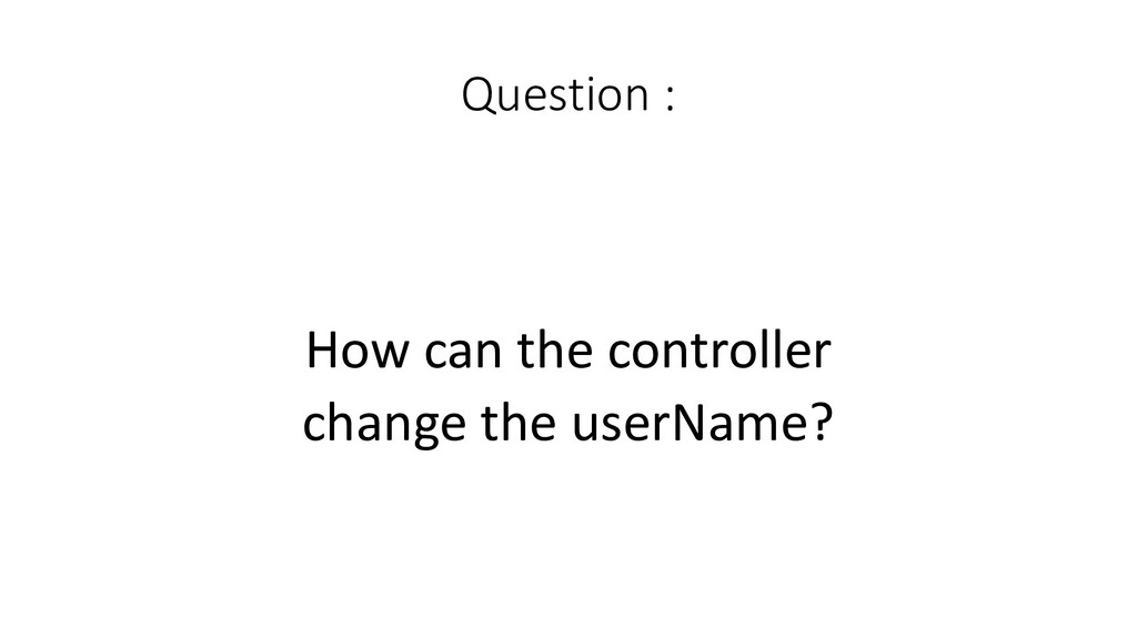 Question :  How can the controll...