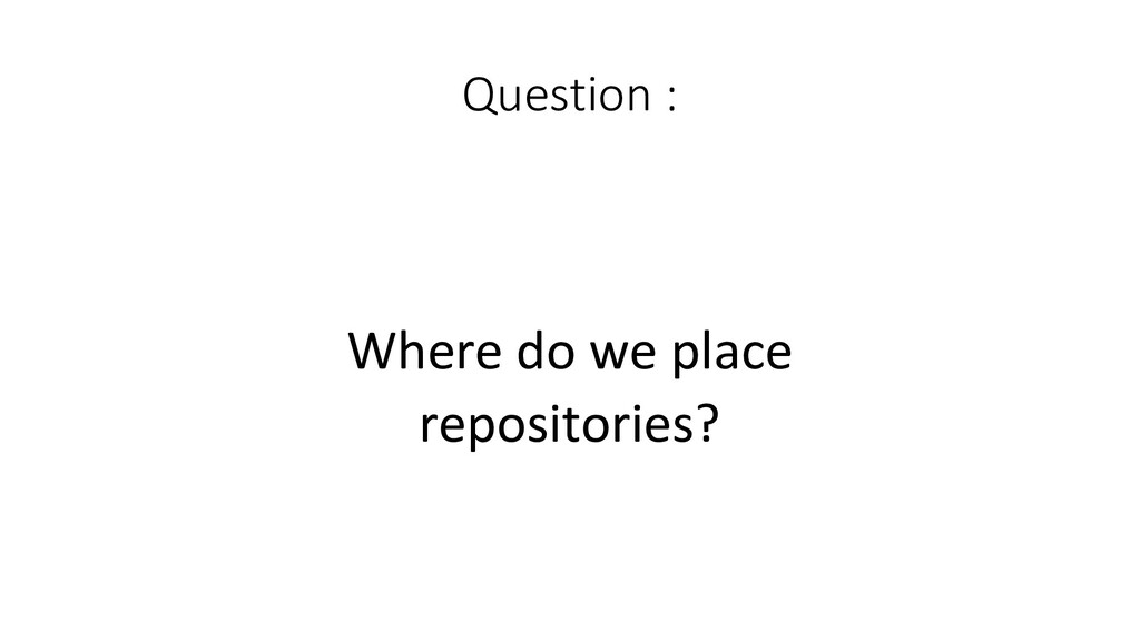 Question :  Where do we place re...