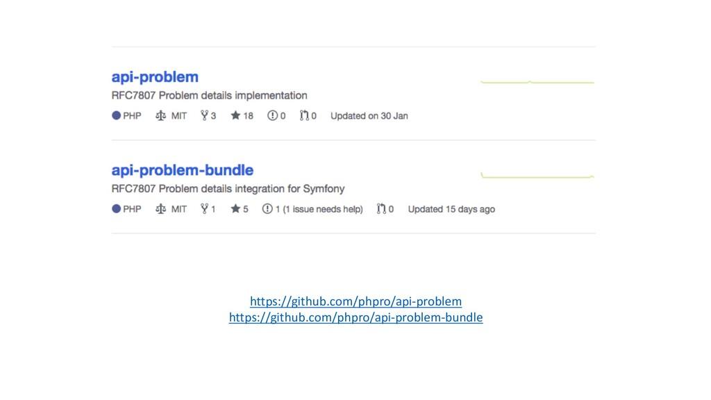 https://github.com/phpro/api-‐problem https://...
