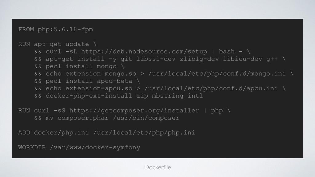 FROM php:5.6.18-fpm RUN apt-get update \ && cur...