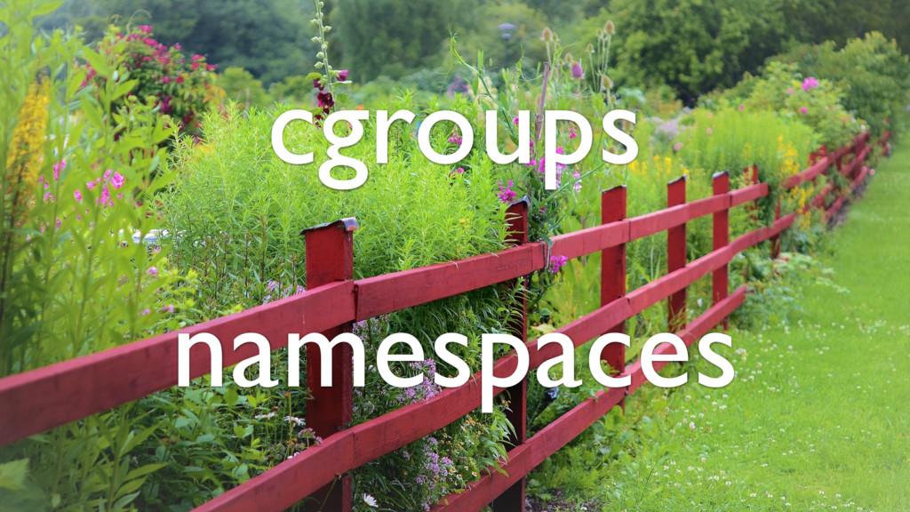 cgroups namespaces